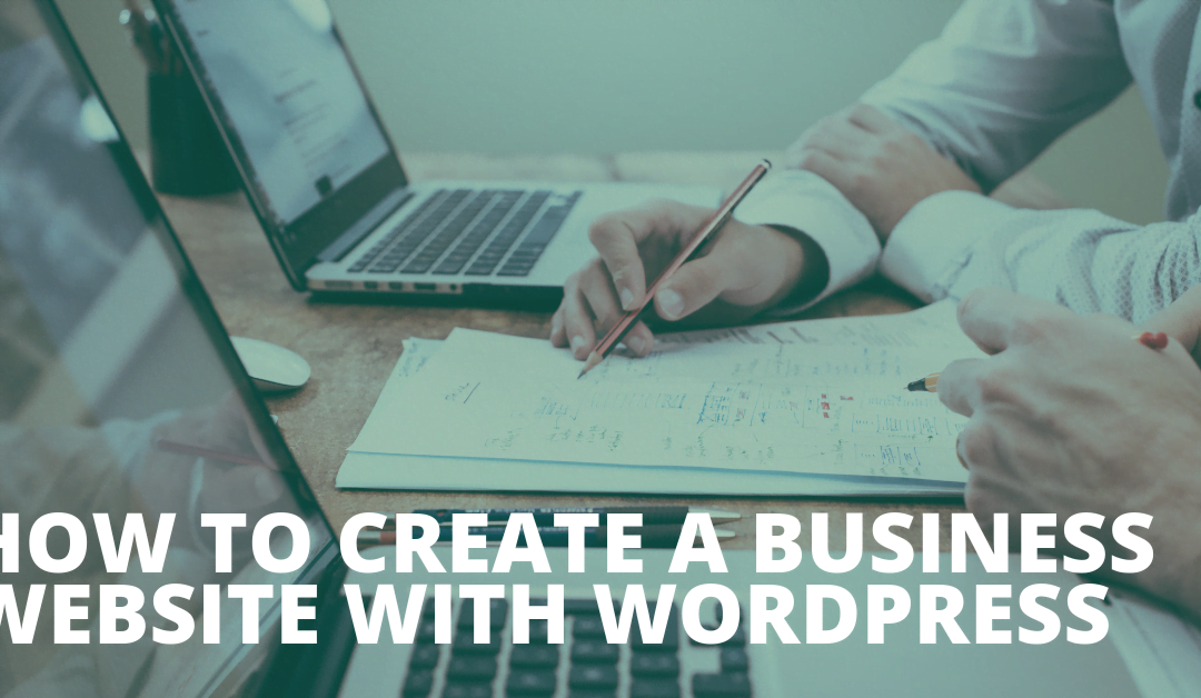 How to choose WordPress to develop Business Website